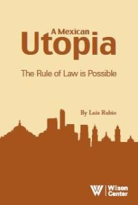 A Mexican Utopia